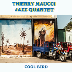 Thierry MAUCCI Quartet - saxo jazz - Cool Bird